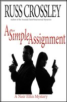 A Simple Assignment - Russ Crossley