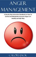 Anger Management - Calors Jack