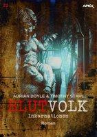 Blutvolk - Band 23: Inkarnationen - Timothy Stahl, Adrian Doyle