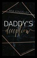 Daddy's Deception - Mia Kingsley