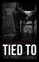Tied to the Moretti Family - Mia Kingsley