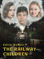 The Railway Children - Edith Nesbit