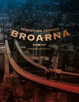 Broarna - Sebastian Johans