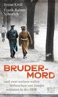 Brudermord - Remo Kroll, Frank-Rainer Schurich