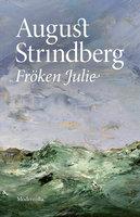 Fröken Julie - August Strindberg