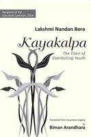 KAYAKALPA - Lakshmi Nandan Bora
