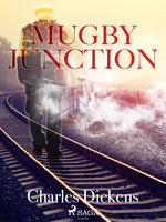 Mugby Junction - Charles Dickens