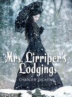 Mrs. Lirriper's Lodgings - Charles Dickens