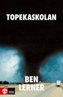 Topekaskolan - Ben Lerner