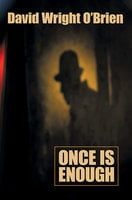 Once is Enough - David Wright O'Brien