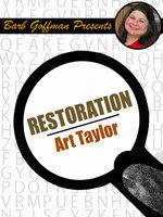 Restoration - Art Taylor