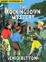 The Rockingdown Mystery - Enid Blyton