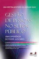 Gestão de Pessoas no Setor Público: Uma experiência do Poder Judiciário