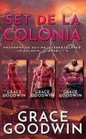 Set De La Colonia, Libros 1 - 3 - Grace Goodwin