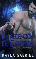 La Redención De Cameron - Kayla Gabriel