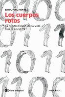 Los cuerpos rotos - Enric Puig Punyet