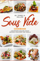 Sous Vide - Terry H. Miller