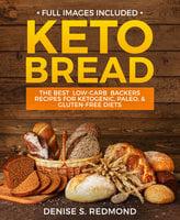 Keto Bread - Denise S. Redmond