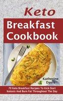 Keto Breakfast Cookbook - Katherine Davis