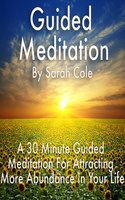 Guided Meditation - Sarah Cole