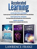 Accelerated Learning: 3 Books in One - Lawrence Franz