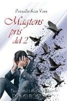 Magtens pris - del 2 - Pernille Kim Vørs