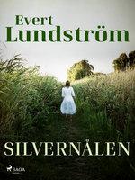Silvernålen - Evert Lundström