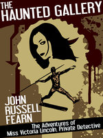 The Haunted Gallery - John Russell Fearn