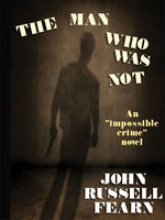 The Man Who Was Not - John Russell Fearn