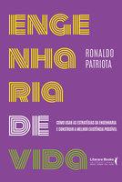 Engenharia de vida - Ronaldo Patriota