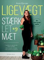 Ligevægt - Stærk, let og mæt - Anne Hjernøe