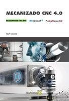 Mecanizado CNC 4.0 - Felipe Casado