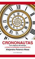 Crononautas - Alejandro Polanco