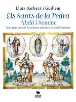Els Sants de la Pedra Abdó i Senent - Lluís Barberà i Guillem