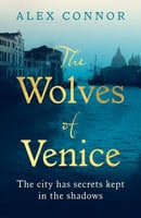 The Wolves of Venice - Alex Connor