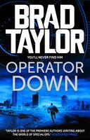 Operator Down - Brad Taylor