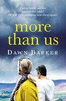 More Than Us - Dawn Barker