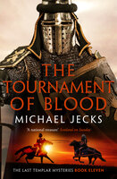 The Tournament of Blood - Michael Jecks
