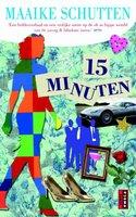 15 minuten - Maaike Schutten