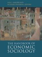 The Handbook of Economic Sociology: Second Edition - Richard Swedberg, Neil J. Smelser