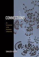 Connections: An Introduction to the Economics of Networks - Sanjeev Goyal
