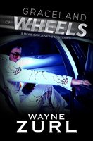 Graceland on Wheels & More Sam Jenkins Mysteries - Wayne Zurl