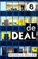 De deal - Aflevering 8 - Michelle Miller