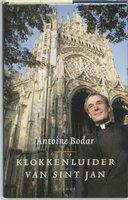 Klokkenluider van Sint Jan - Antoine Bodar