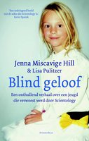 Blind geloof - Jenna Miscavige Hill