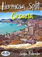 Hermosa Split-Croacia - Sanja Pokrajac