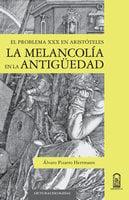 La melancolía en la antigüedad - Álvaro Pizarro Herrmann