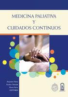 Medicina paliativa y cuidados continuos - Alejandra Palma, Paulina Taboada, Flavio Nervi