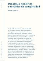 Dinámica científica y medidas de complejidad - Miguel Fuentes