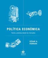 Política económica - César A Ferrari